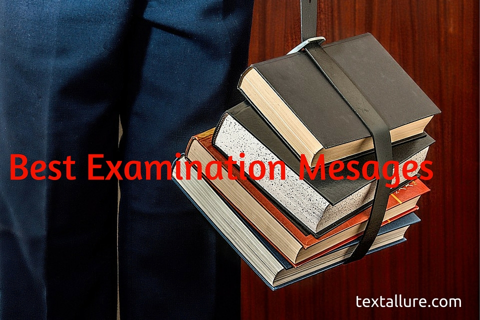 Exams Success Wishes Best Exams Quotes And Sms